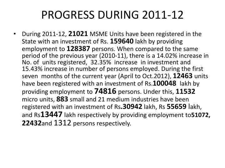 PROGRESS DURING 2011-12