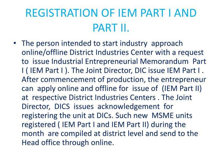 REGISTRATION OF IEM PART I AND  PART II.