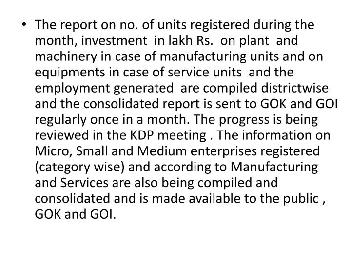 The report on no. of units registered during the month, investment  in lakh