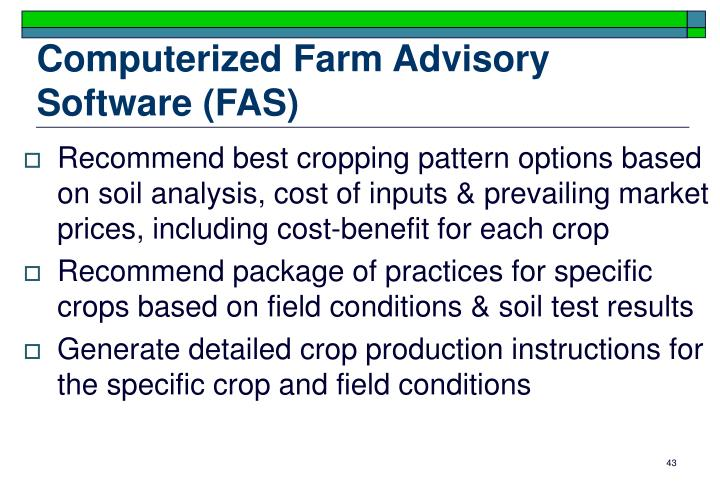Computerized Farm Advisory Software (FAS)