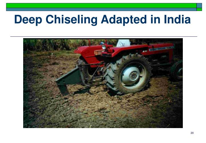 Deep Chiseling Adapted in India