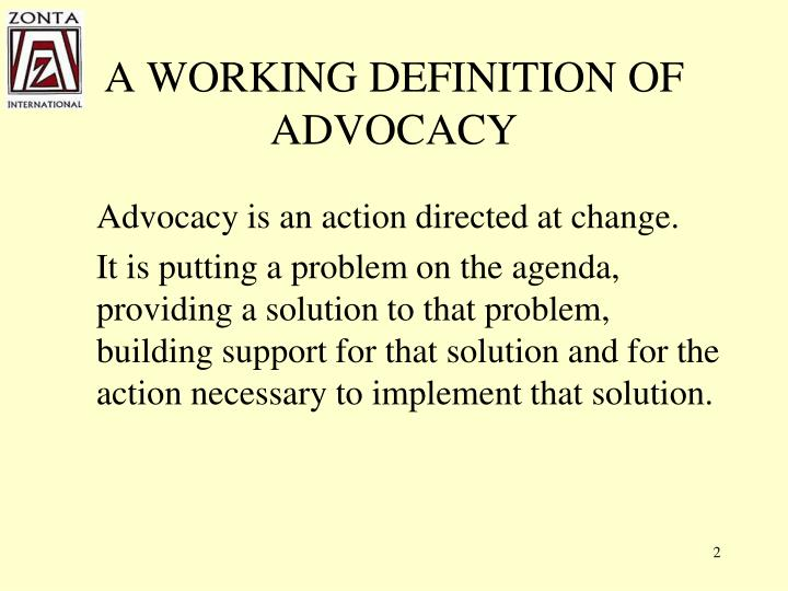 A working definition of advocacy