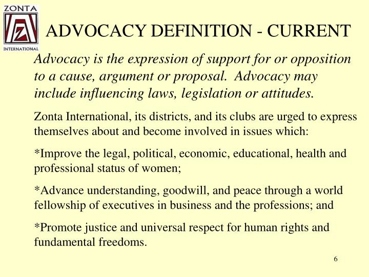 ADVOCACY DEFINITION - CURRENT