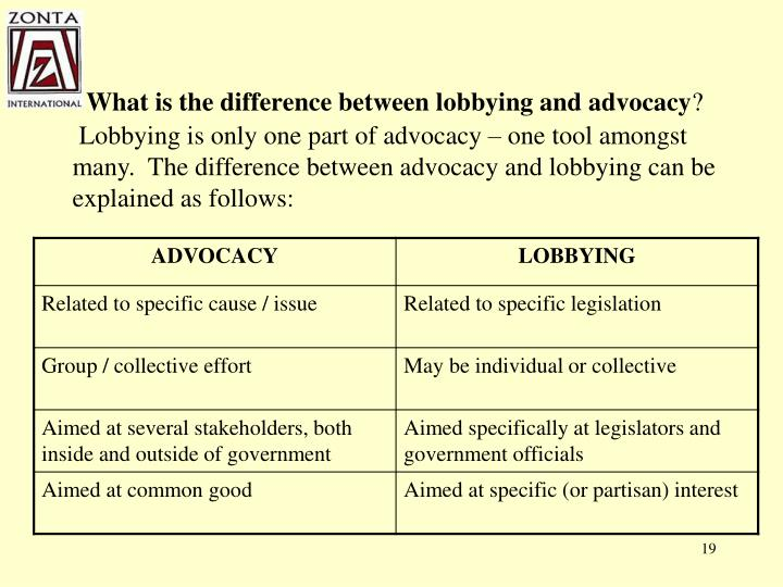What is the difference between lobbying and advocacy