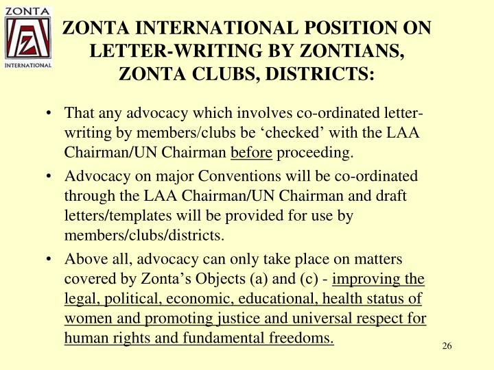 ZONTA INTERNATIONAL POSITION ON LETTER-WRITING BY ZONTIANS,