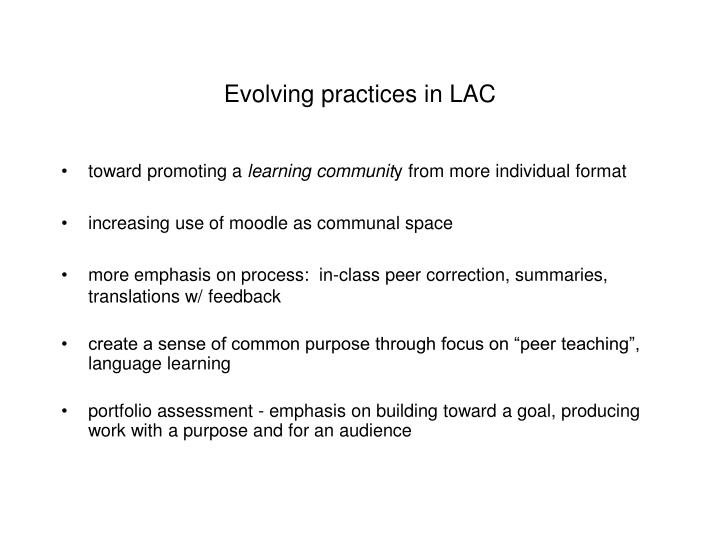 Evolving practices in LAC