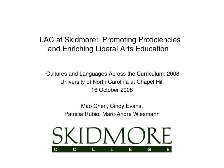LAC at Skidmore:  Promoting Proficiencies