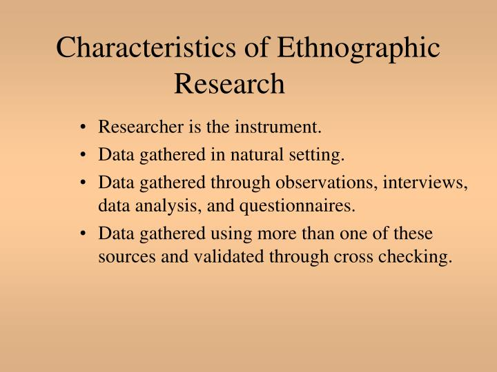 Characteristics of Ethnographic Research