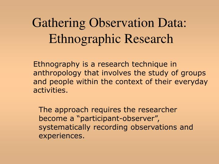 Gathering Observation Data: