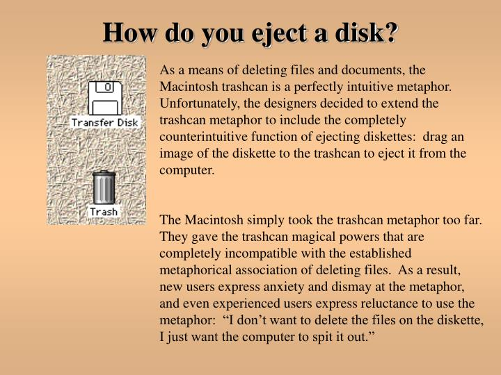 How do you eject a disk?