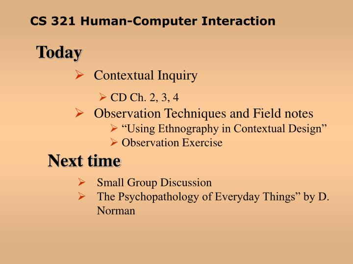 CS 321 Human-Computer Interaction