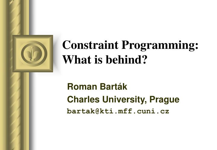 Constraint programming what is behind