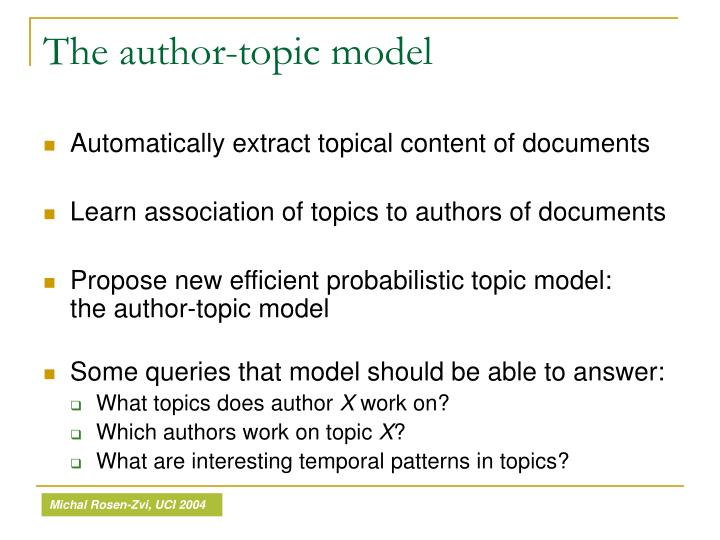 The author-topic model
