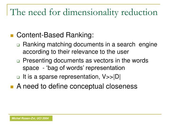 The need for dimensionality reduction