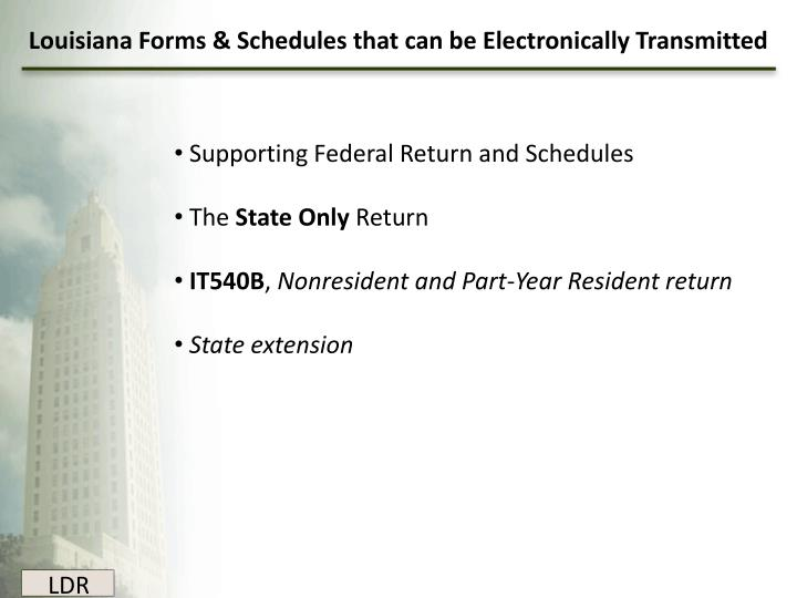Louisiana Forms & Schedules that can be Electronically Transmitted