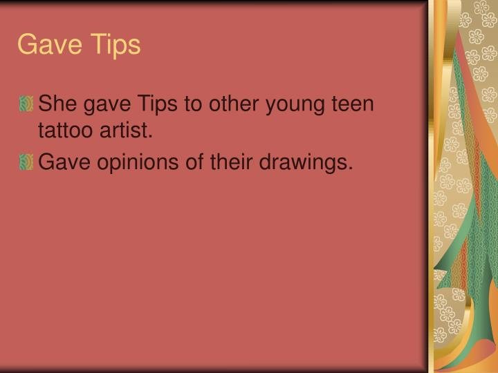 Gave Tips