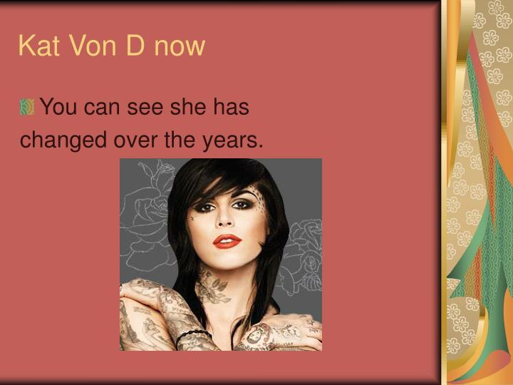 Kat Von D now