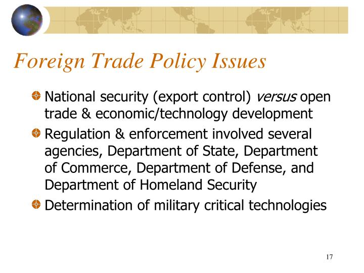 Foreign Trade Policy Issues