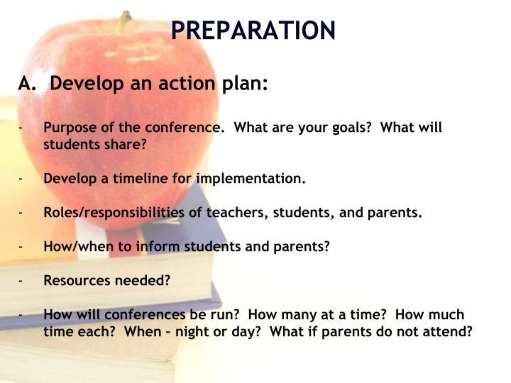 A.  Develop an action plan: