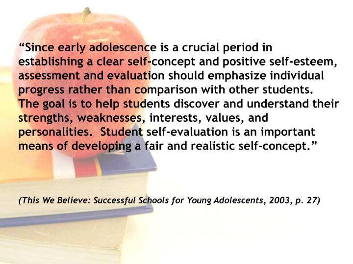 """Since early adolescence is a crucial period in establishing a clear self-concept and positive sel..."