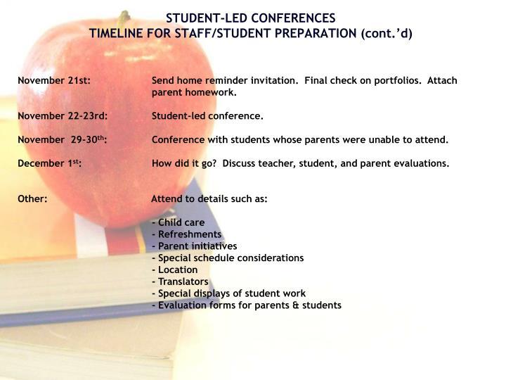 November 21st:             Send home reminder invitation.  Final check on portfolios.  Attach            parent homework.