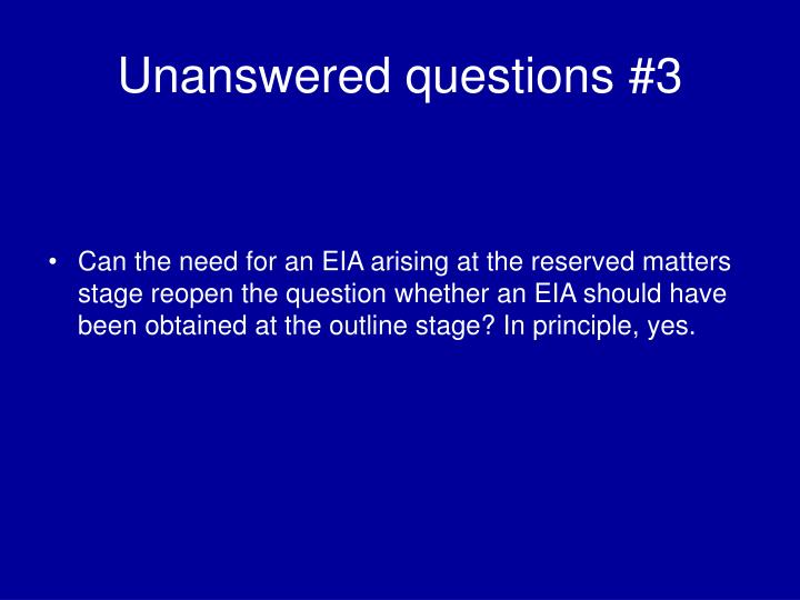 Unanswered questions #3