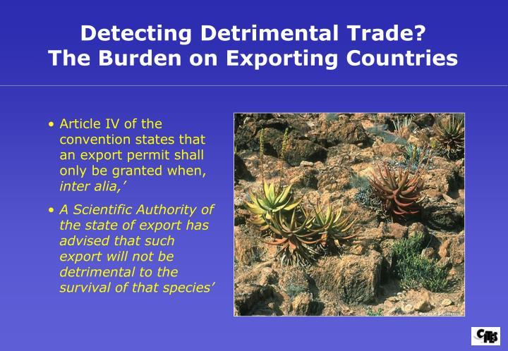 Detecting Detrimental Trade?
