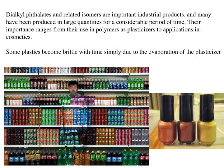 Dialkyl phthalates and related isomers are important industrial products, and many have been produced in large quantities for a considerable period of time. Their importance ranges from their use in polymers as plasticizers to applications in cosmetics.