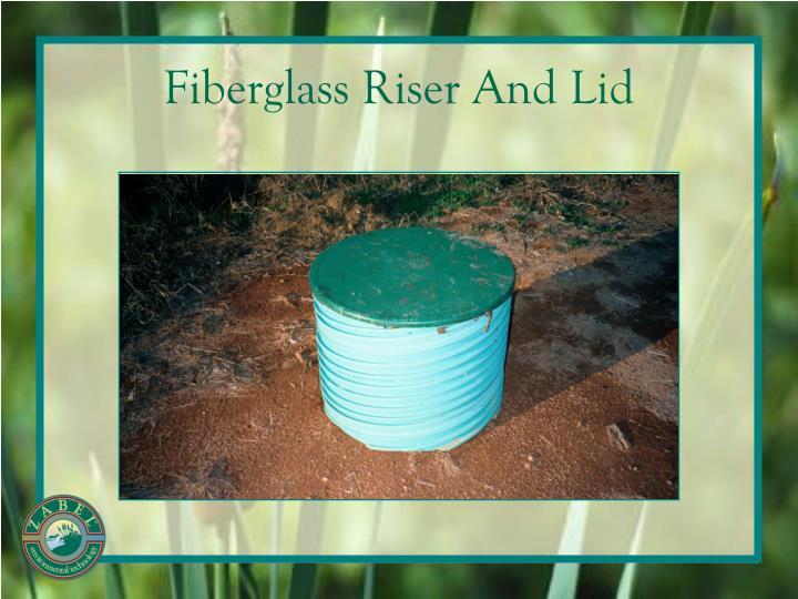 Fiberglass Riser And Lid