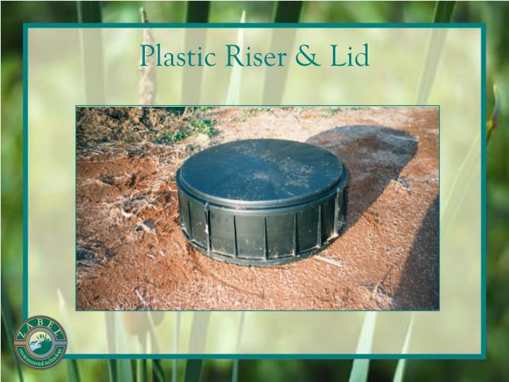 Plastic Riser & Lid