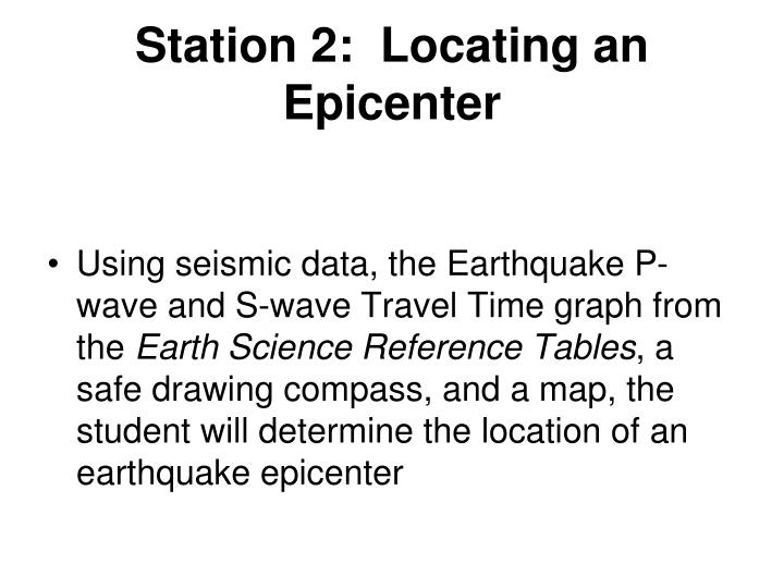 Station 2:  Locating an Epicenter