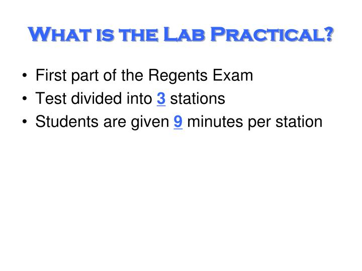 What is the Lab Practical?
