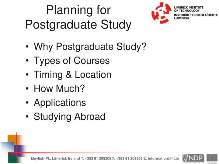Planning for Postgraduate Study