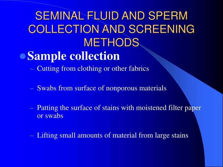 SEMINAL FLUID AND SPERM COLLECTION AND SCREENING METHODS