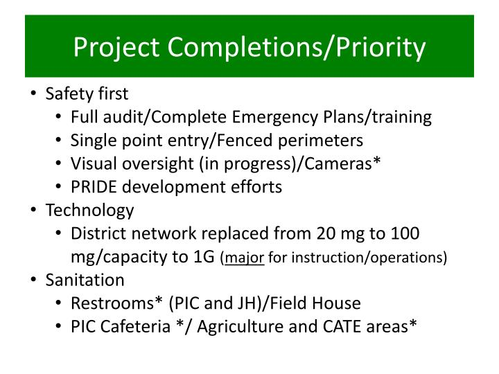 Project Completions/Priority
