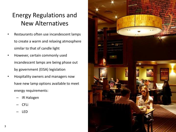 Energy regulations and new alternatives
