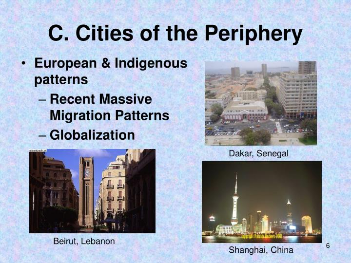 C. Cities of the Periphery