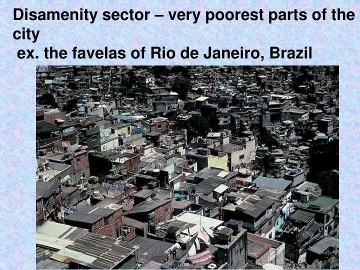 Disamenity sector – very poorest parts of the city