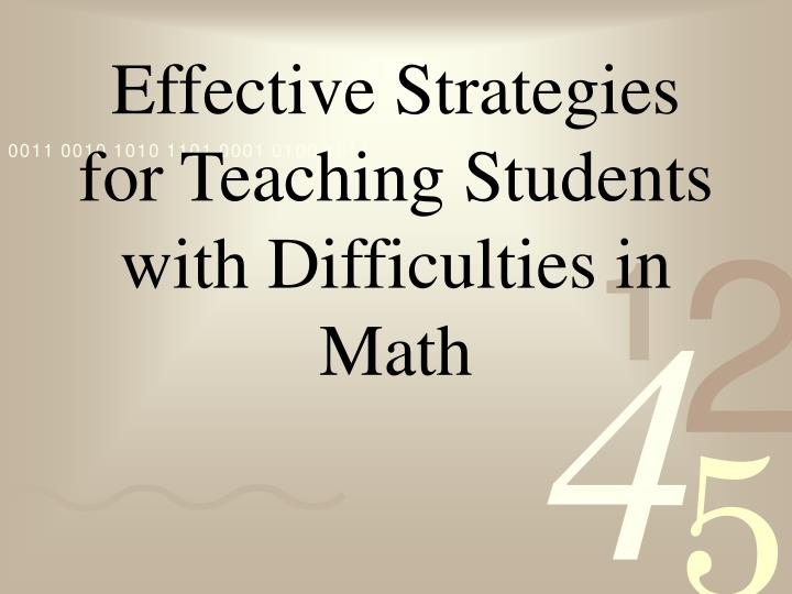 Effective Strategies for Teaching Students with Difficulties in Math