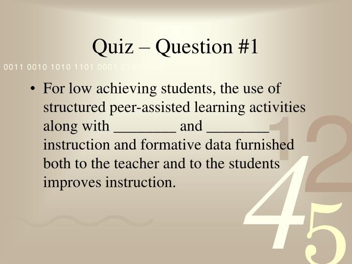 Quiz – Question #1