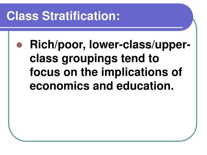 Class Stratification: