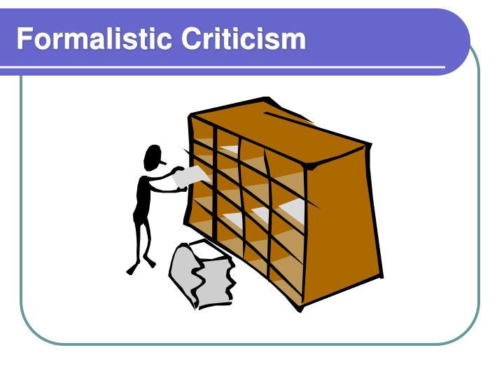 Formalistic Criticism
