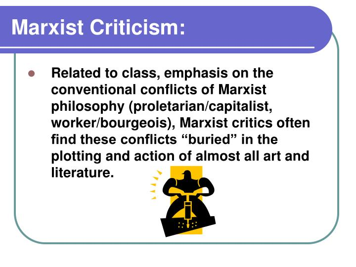 Marxist Criticism: