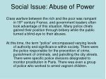 social issue abuse of power