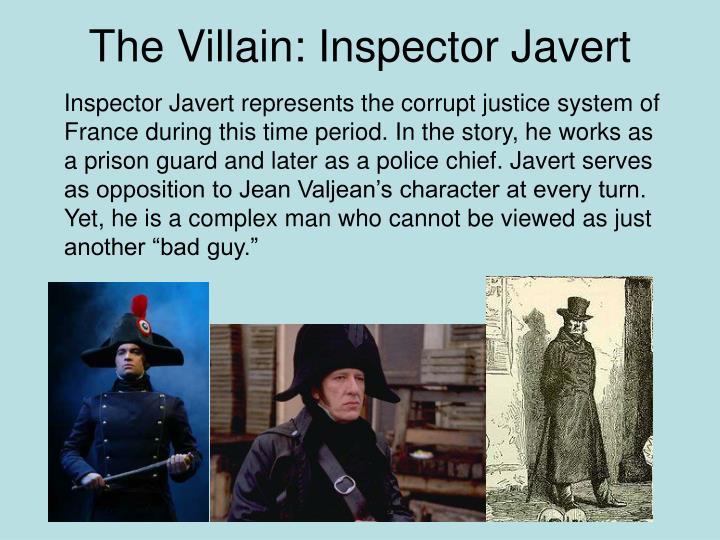 The Villain: Inspector Javert