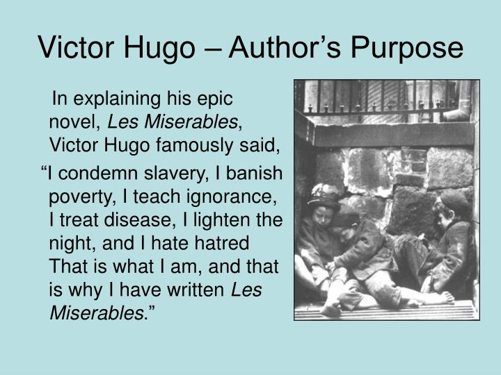 Victor Hugo – Author's Purpose