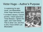 victor hugo author s purpose