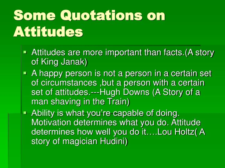 Some Quotations on Attitudes
