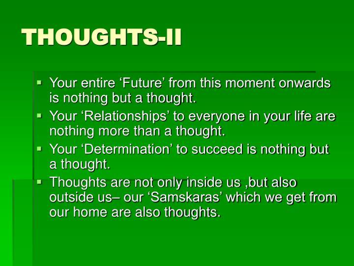 THOUGHTS-II