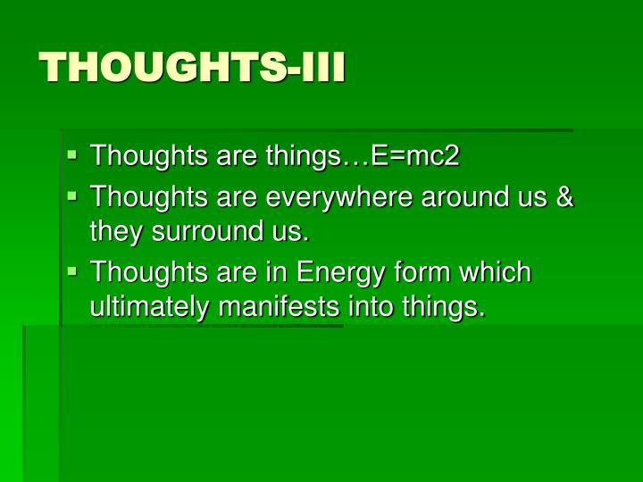 THOUGHTS-III